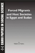 Forced Migrants and Host Societies in Egypt and Sudan