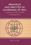 Principles and Practice of Governing Men