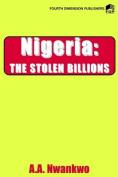 Nigeria: The Stolen Billions