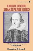 Akuko Ufodu Shakespeare Koro