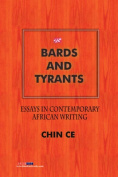 Bards and Tyrants. Essays in Contemporary African Writing