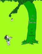 Giving Tree El Arbol Generoso [Spanish]