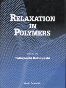 Relaxation In Polymers