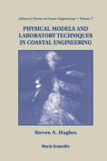 Physical Models and Laboratory Techniques in Coastal Engineering