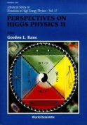 Perspectives On Higgs Physics Ii