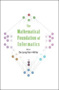 The Mathematical Foundations of Informatics