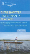 A Freshwater Fisherman in Thailand