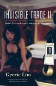 Invisible Trade II