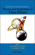 The Physics and Technology of Thin Films, IWTF 2003 - Proceedings of the International Workshop