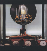 Asia's Luxury Spas