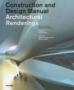Contruction and Design Manual Architectural Renderings