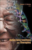Ageing Interventions and Therapies