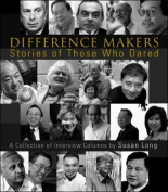 Difference Makers, Stories of Those Who Dared