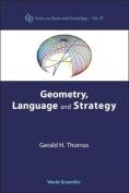 Geometry, Language, and Strategy
