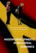 Modern Developments In Behavioral Economics