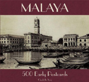Malaya: 500 Early Postcards