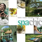 Spa Chic Asia (Chic Guides S.)