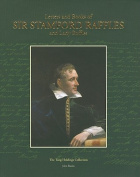 Letters and Books of Sir Stamford Raffles and Lady Raffles