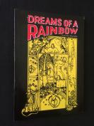 Dreams of a Rainbow