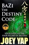 Bazi the Destiny Code