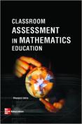 Classroom Assessment In Mathematics Edu