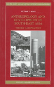 Anthropology and Development in South-East Asia