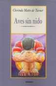 Aves Sin Nido [Spanish]
