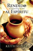 Rendido al Espiritu [Spanish]