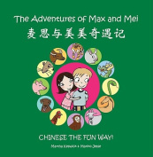 The Adventures of Max and Mei