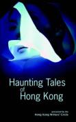 Haunting Tales of Hong Kong