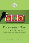 Future Arabian Gulf Energy Sources