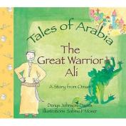 The Great Warrior Ali
