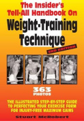 Insider's Tell-All Handbook on Weight-Training Technique