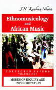Ethnomusicology and African Music. Collected Papers. Vol. 1