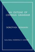 An Outline of Cinyanja Grammar