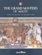 The Grand Masters of Malta