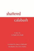Shattered Calabash