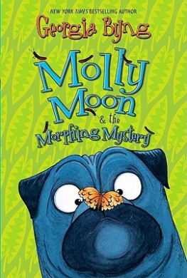 Molly Moon & the Morphing Mystery (Molly Moon (Paperback))