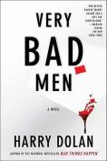 Very Bad Men
