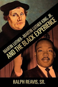 Martin Luther-Martin Luther King, Jr. and the Black Experience
