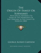 The Origin of Family or Surnames