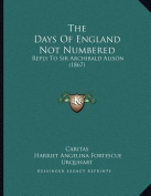 The Days of England Not Numbered
