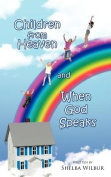 Children from Heaven and When God Speaks