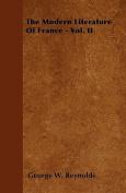 The Modern Literature of France - Vol. II
