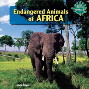 Endangered Animals of Africa (Save Earth's Animals!