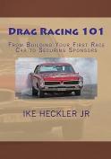 Drag Racing 101