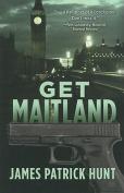 Get Maitland