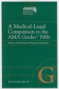 A Medical-Legal Companion to the AMA Guides Fifth