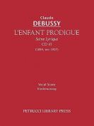 L'Enfant Prodigue, CD 61 - Vocal Score [FRE]