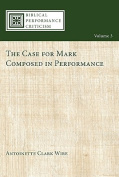 The Case for Mark Composed in Performance